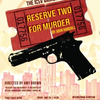 ICSV High School Play - Reserve Two for Murder - Spring 2013