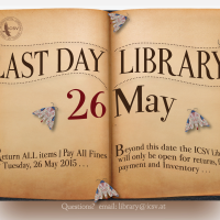 Nearly finished Poster Announcing Last Library Day this Year!